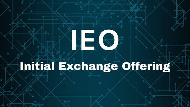 Initial Exchange Offerings (IEOs)